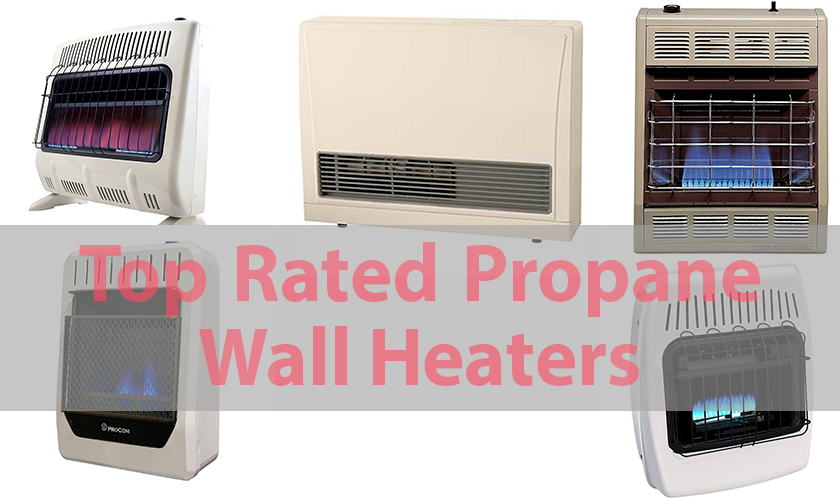 top rated propane wall heaters